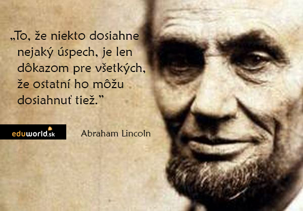 citáty-Abraham Lincoln - eduworld.sk