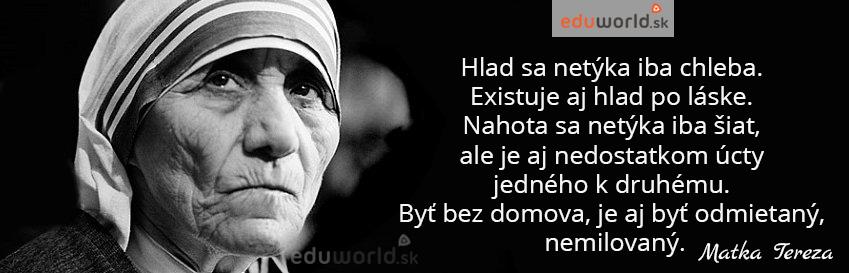 Matka Tereza - citáty- eduworld.sk