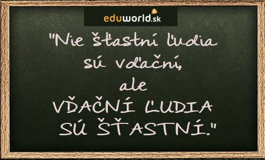šťastie v školách- citáty- vďačnosť- eduworld.sk