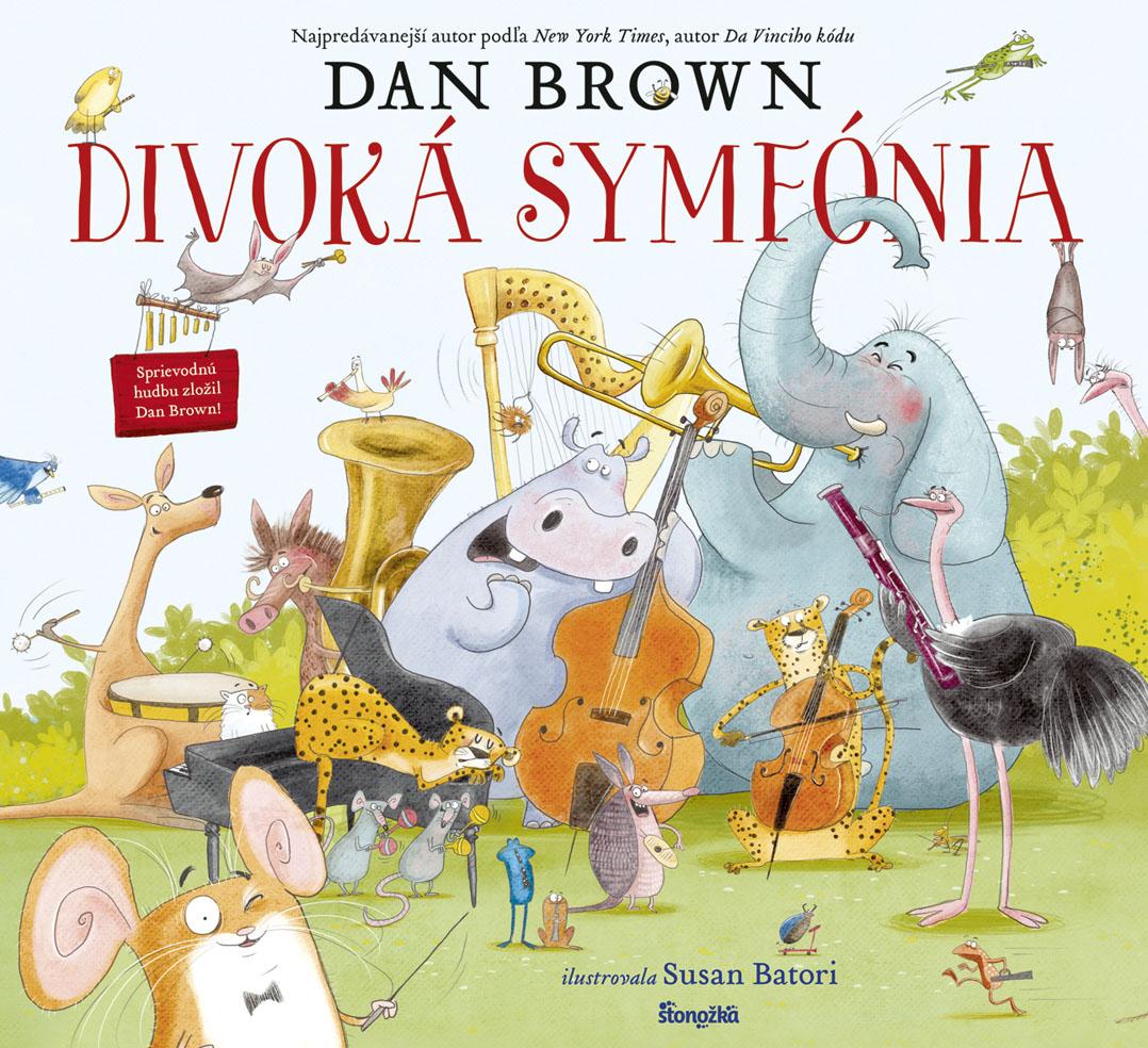 Knižná novinka pre deti Divoká symfónia od Dana Browna / Zdroj: Stonožka