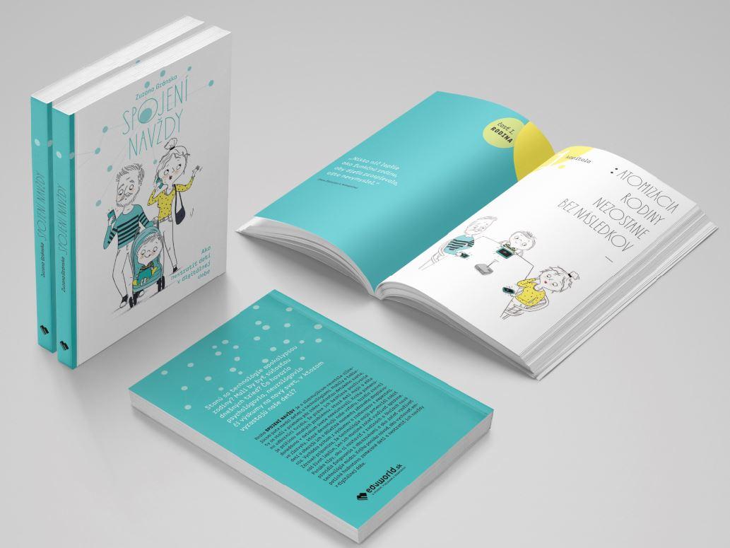 Kniha Spojení navždy - Ako nestratiť deti v digitálnej dobe (Zuzana Gránska)