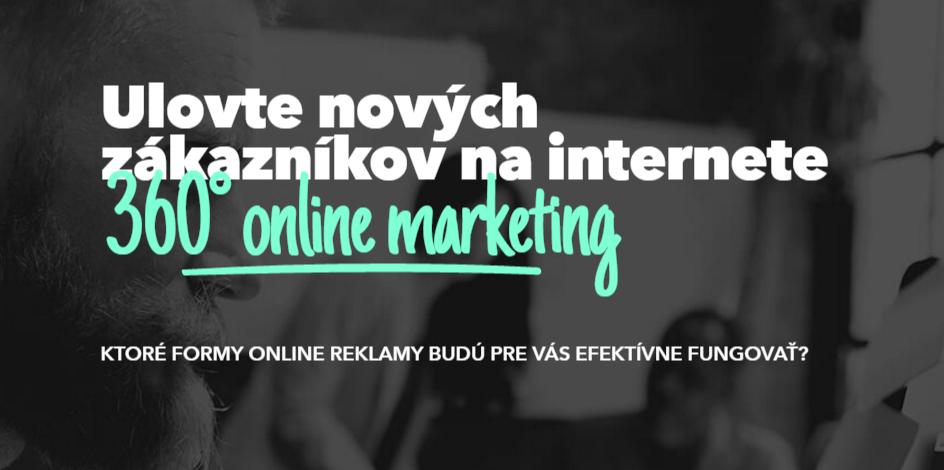 Ulovte nových zákazníkov na internete – 360° online marketing