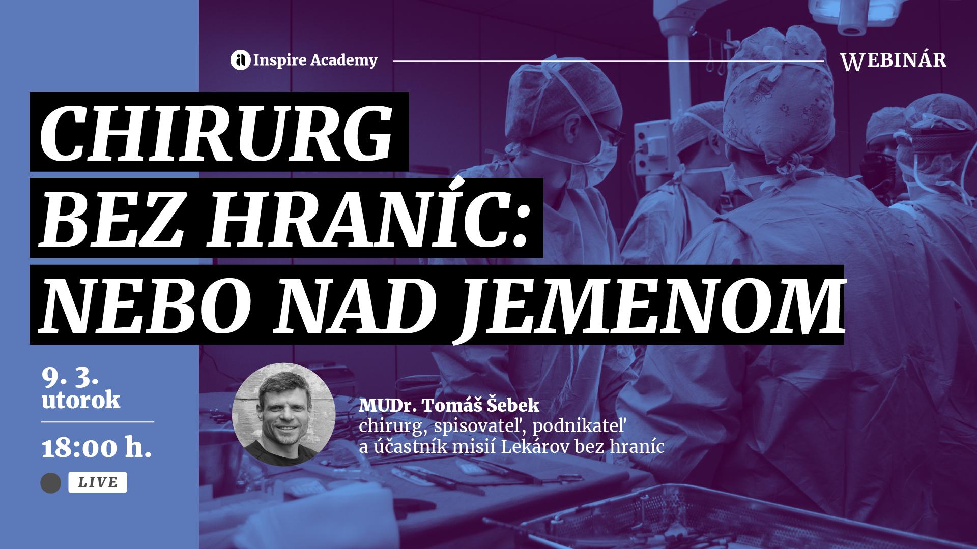 Tomáš Šebek - Chirurg bez hraníc: Nebo nad Jemenom