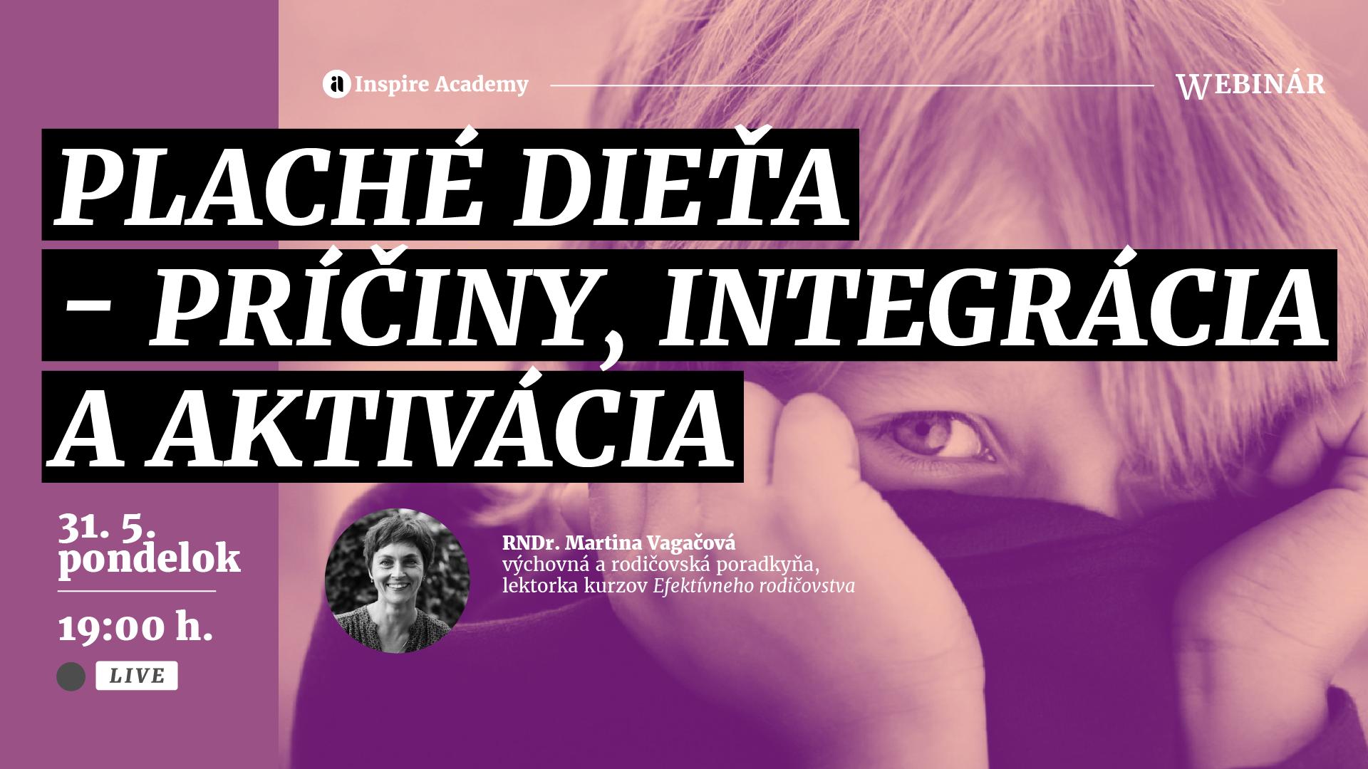 Plaché dieťa – príčiny, integrácia a aktivácia   Webinár
