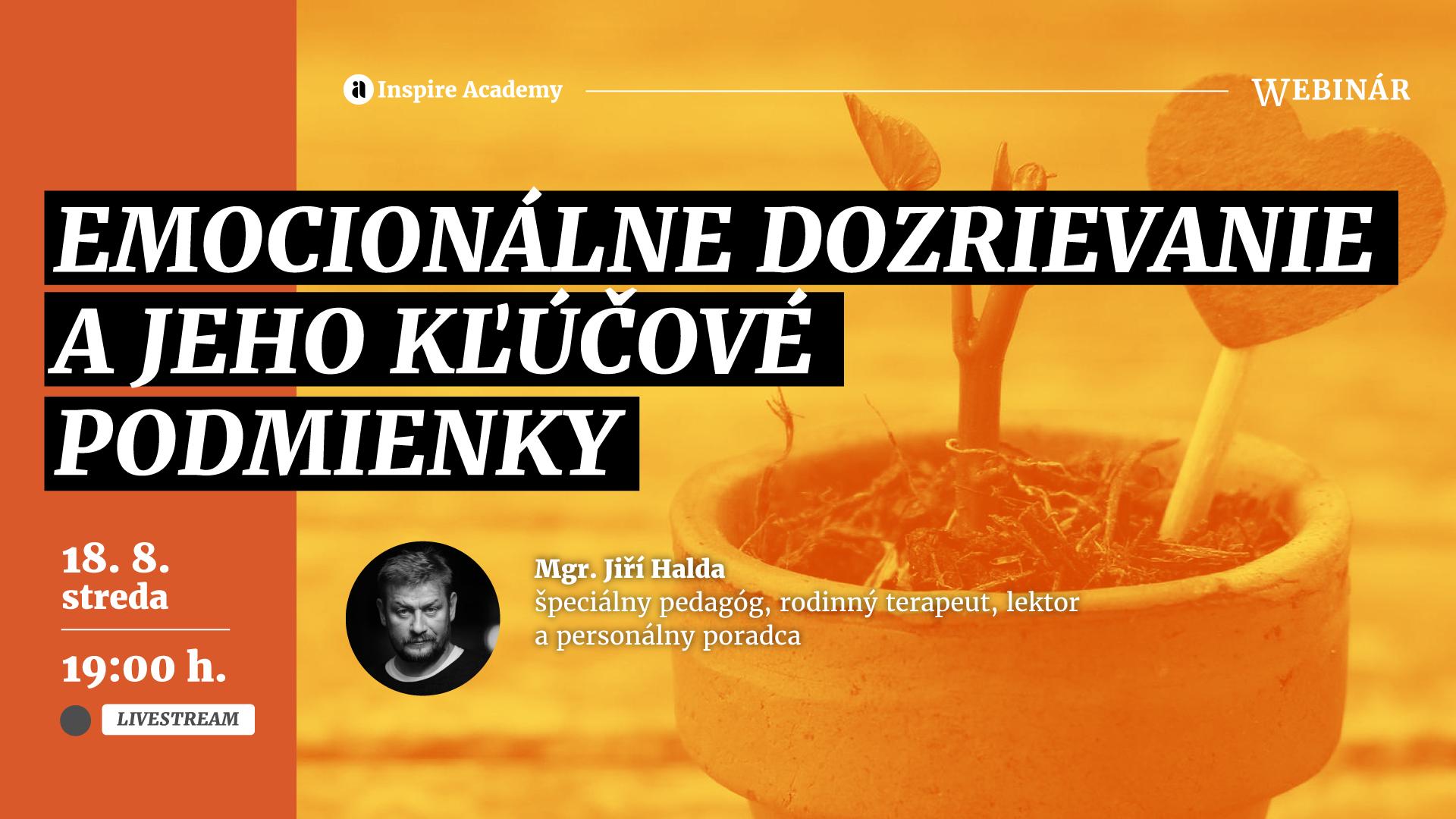 Jiří Halda: Emocionálne dozrievanie a jeho kľúčové podmienky