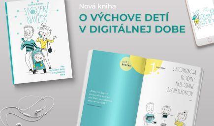 Kniha Spojení navždy - všetko, čo by ste mali vedieť o mobiloch a tabletoch v rukách vašich detí