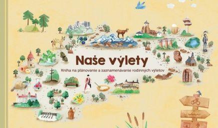 Kniha pre rodiny, ktoré milujú výlety po Slovensku