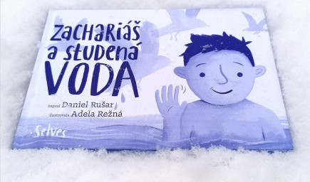 Kniha pre deti o otužovaní: Zachariáš a studená voda (Daniel Rušar)