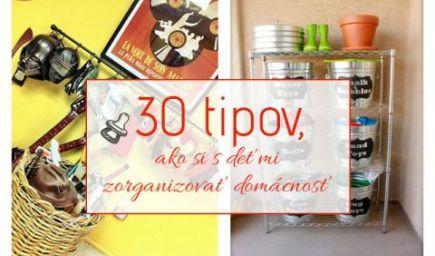 30 tipov, ako si s deťmi lepšie zorganizovať domácnosť