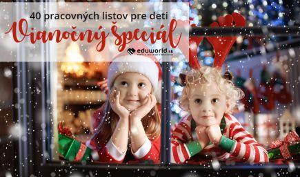Vianočný špeciál - 40 pracovných listov pre deti