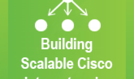 Building Scalable Cisco Internetworks