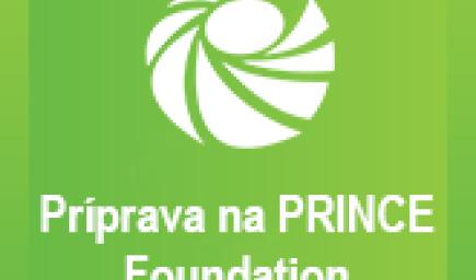 Príprava na PRINCE Foundation