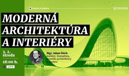 Moderná architektúra a interiéry | Webinár