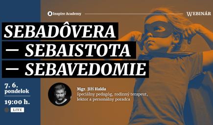 Jiří Halda: Sebadôvera - sebaistota - sebavedomie | Webinár